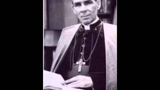 The Eucharistic Sacrifice - Ven. Fulton J. Sheen