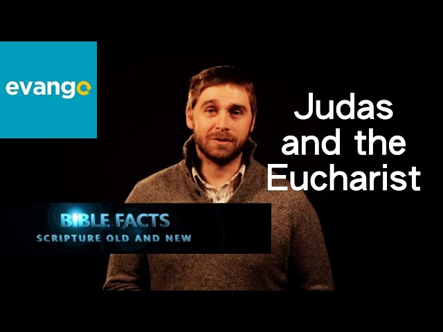Judas and the Eucharist