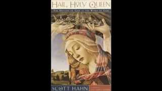 Dr Scott Hahn The Virgin Mary Revealed Through Scripture