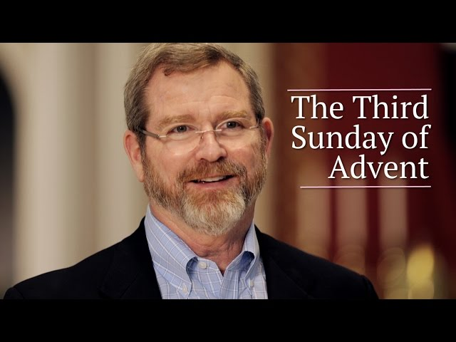 Third Sunday of Advent - Jeff Cavins