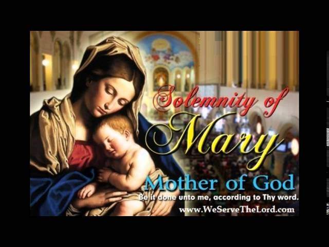 Jan 1 - Mary the Mother of God