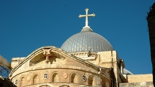 Video Tour of the Holy Sepulchre