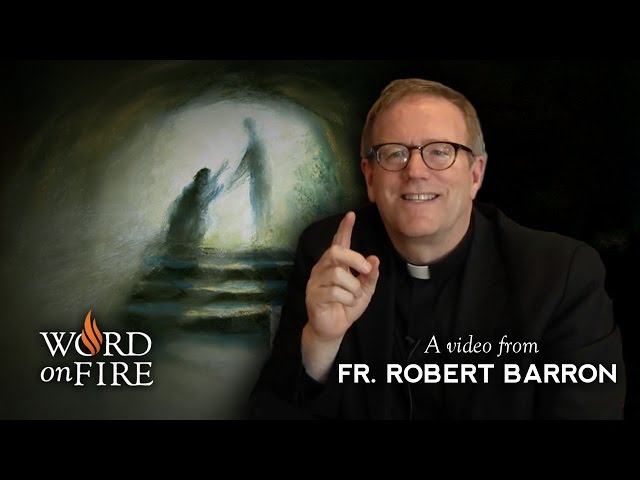 The Meaning of Easter - Bishop Barron