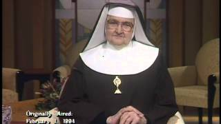 Mercy and Love of Enemies - Mother Angelica