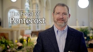 Pentecost Sunday with Jeff Cavins