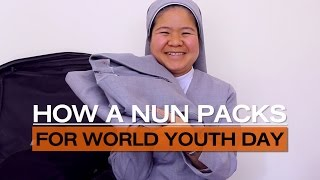 Pack like a Nun for World Youth Day