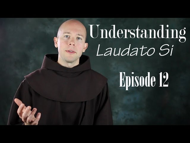 Politics, Economy and Science - Laudato Si