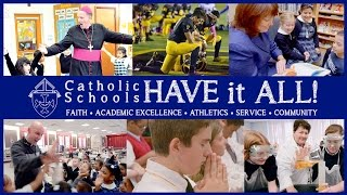 Catholic Schools Have it All!