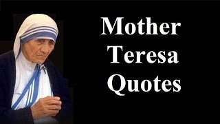 Sayings by Mother Teresa