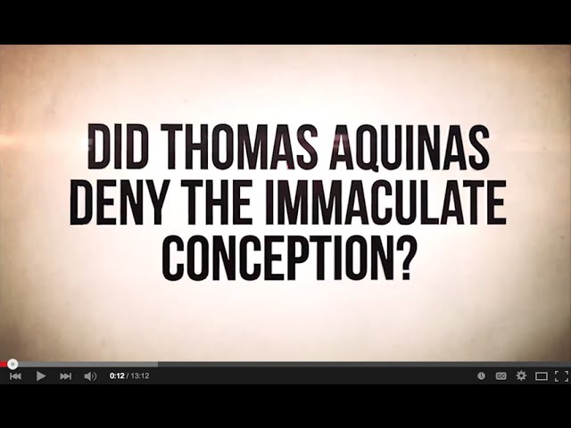 Thomas Aquinas and the Immaculate Conception