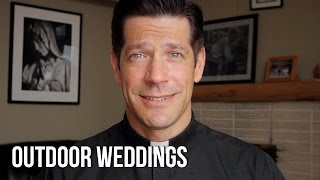 Outdoor Weddings by Fr. Mike Schmitz