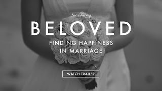 Beloved - Marriage Prep