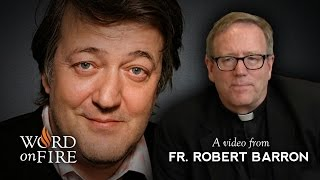 Bishop Barron, Stephen Fry and Suffering