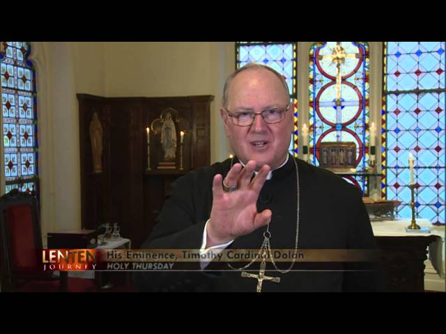 Holy Thursday with Cardinal Dolan