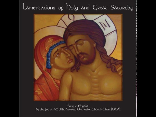 Lamentations of Holy Saturday