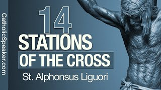 Way of the Cross by St. Liguori